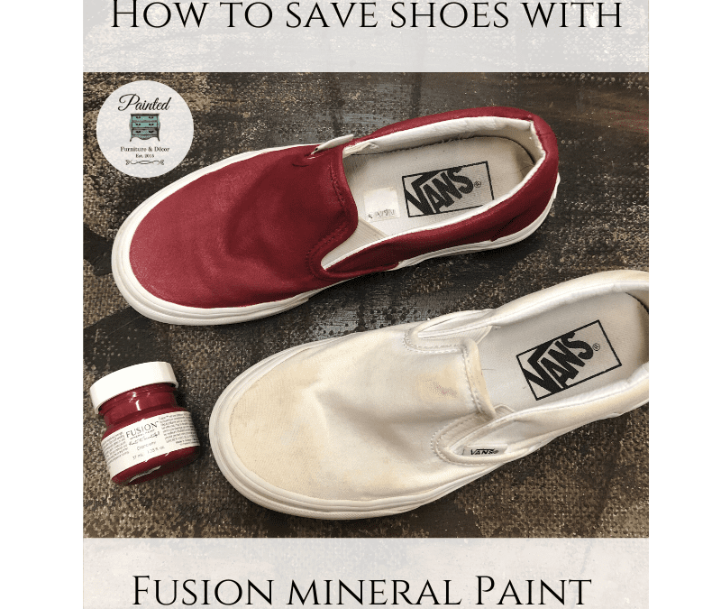 How to save shoes with Fusion Mineral Paint