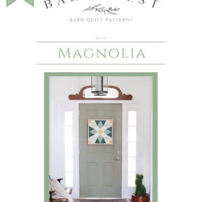 Magnolia Barn Quilt Pattern Book